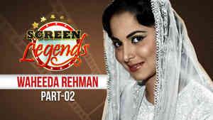 Screen Legends - Waheeda Rehman Part 2
