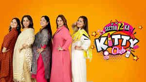 Sector 12 Ka Kitty Club