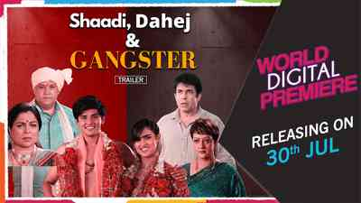 Shaadi, Dahej & Gangster - Promo