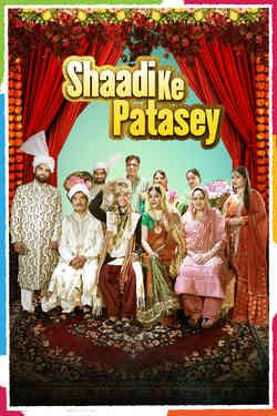 Shaadi Ke Patasey