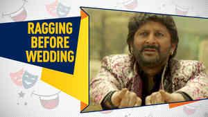 Ragging Before Wedding