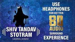 Shiv Tandav Stotra 8D Audio