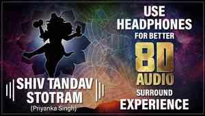 Shiva Tandava Stotram 8D Audio