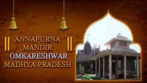 Shree Annapurna Mandir, Omkareshwar, Madhya Pradesh