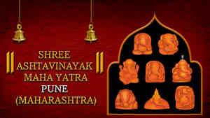 Shree Ashtavinayak Maha Yatra, Pune, Maharashtra