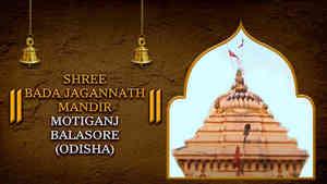 Shree Bada Jagannath Mandir, Motiganj, Balasore, Odisha