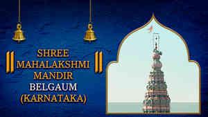 Shree Mahalakshmi Mandir, Belgaum, Karnataka