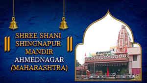 Shree Shani Shingnapur Mandir, Ahmednagar, Maharashtra