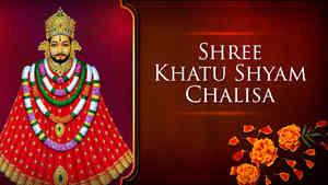 Shree Shyam (Khatu) Chalisa