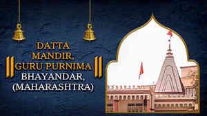 Shri Datta Mandir Guru Purnima, Bhayandar, Maharashtra