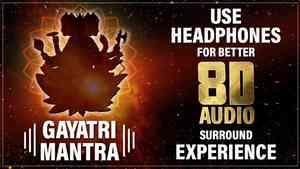 Shri Gayatri Mantra 8D Audio