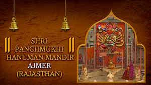 Shri Panchmukhi Hanuman Mandir, Ajmer, Rajasthan