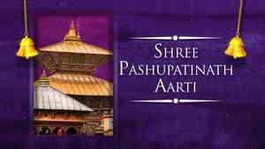 Shri Pashupatinath Aarti