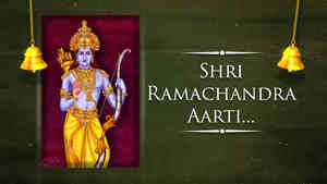 Shri Ramachandra Aarti - Male - Hindi Lyrics