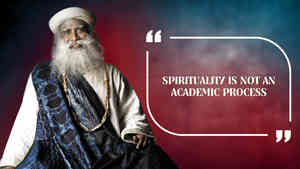 Spirituality is not an Academic Process