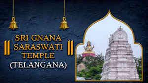 Sri Gnana Saraswati Temple, Telangana