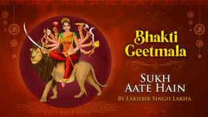 Sukh Aate Hain by Lakhbir Singh Lakha