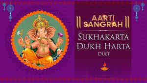 Sukhakarta Dukh Harta - Duet