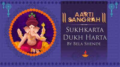 Sukhkarta Dukh Harta by Bela Shende