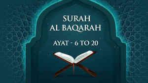 Al Baqarah : 6 - 20