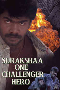 Surakshaa One Challenger Hero