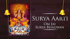 Surya Aarti - Om Jai Surya Bhagwan