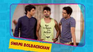 GG Ke PG - Hin - Swami Bolbachchan - Ep 05