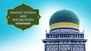 Syedna Mir Shujauddin Dargah, Hyderabad