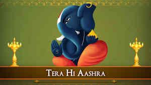 Tera Hi Aashra