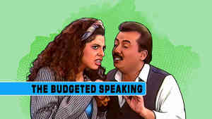 The Budgeted Speaking