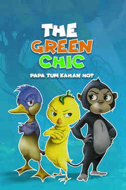 The Green Chic - Papa Tum Kahan Ho? - Hindi