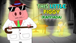 This Little Piggy - Jazz Style - Kannada