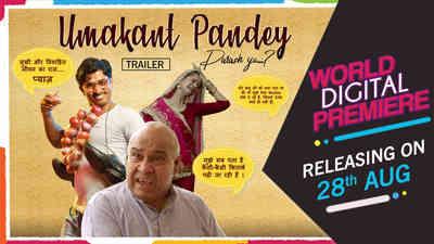 Umakant Pandey Purush Ya...? - Promo