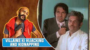Villains Ki Hijacking And Kidnapping