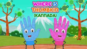 Where is Thumbkin? - Electro Dance - Kannada