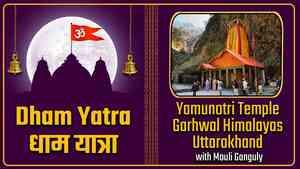 Yamunotri Temple, Uttarakhand - With Mouli Ganguly