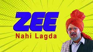 Zee Nahi Lagda